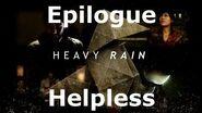 Heavy Rain- Epilogue - Helpless