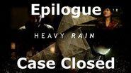 Heavy Rain- Epilogue - Case Closed