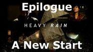 Heavy Rain- Epilogue - A New Start