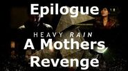 Heavy Rain- Epilogue - A Mother's Revenge