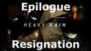 Heavy Rain- Epilogue - Resignation