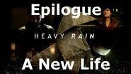 Heavy Rain- Epilogue - A New Life