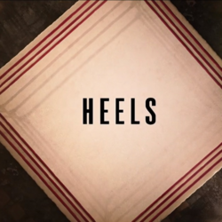 Heels (TV Series)