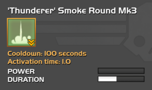 Fully upgraded to 'Thunderer' Smoke Round Mk3