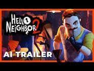 Hello Neighbor 2 - AI Trailer