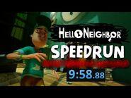 Hello Neighbor PC Any% Speedrun -9 Minutes-