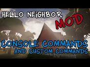 Hello Neighbor - Console Enabler+Custom Commands-MOD--1