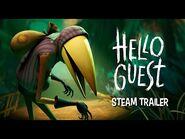 Hello Guest - Steam Trailer