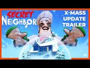Secret Neighbor - Christmas 2020 Update Out Now