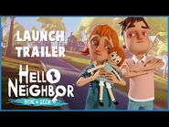 Hello Neighbor- Hide and Seek Launch Trailer (Epic Games Store, PS4, Xbox One, Switch, iOS)