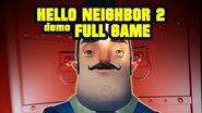 HELLO NEIGHBOR 2 DEMO FULL GAME + ENDING