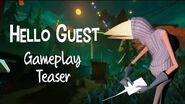 Hello Guest - Gameplay Teaser