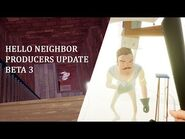 Hello Neighbor Beta 3 Launch Producers Update