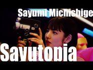 道重さゆみ『Sayutopia』(MV)