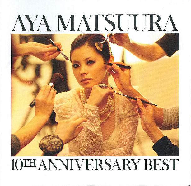Matsuura Aya 10TH ANNIVERSARY BEST