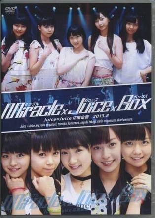 Juice=Juice Ouen Kikaku 2013.8 ~Miracle×Juice×Box~