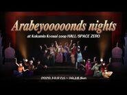 Arabeyooooonds nights at Kokumin Kyosai coop HALL-SPACE ZERO