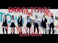Juice=Juice - DOWN TOWN (MV) (Promotion Edit)