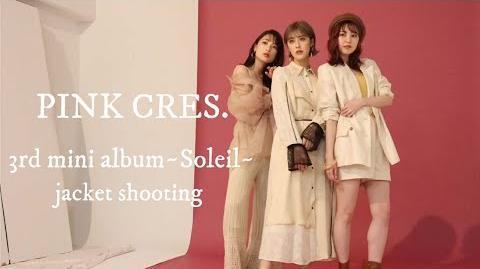"PINK CRES 3rd mini album - Soleil jacket shooting. 3rd mini album ""Soleil "" jacket shooting"