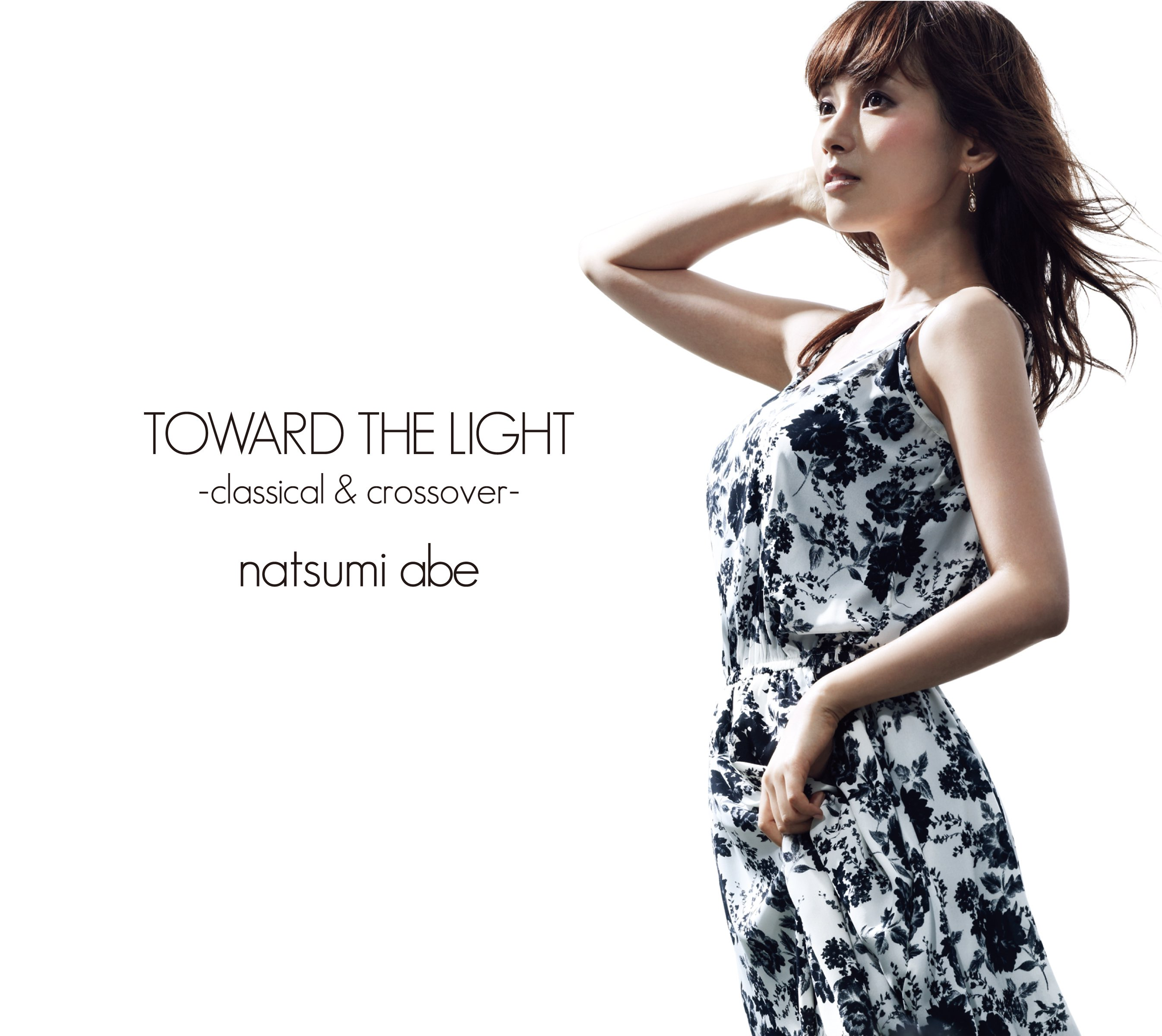 TOWARD THE LIGHT -Classical & Crossover-