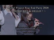 Hello!Project Year-End Party2020~GOOD BYE&HELLO! ~December31,2020 Start19-00 NAKANO SUNPLAZA-Digest-