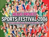 Hello! Project SPORTS FESTIVAL 2006