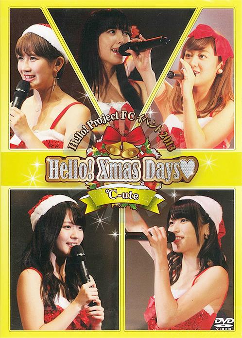 Hello! Project FC Event 2013 ~Hello! Xmas Days♥~ ℃-ute