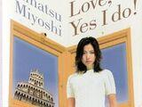 Love, Yes I do!