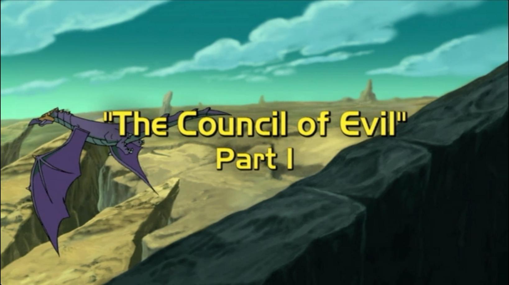 The Council of Evil, Part 1