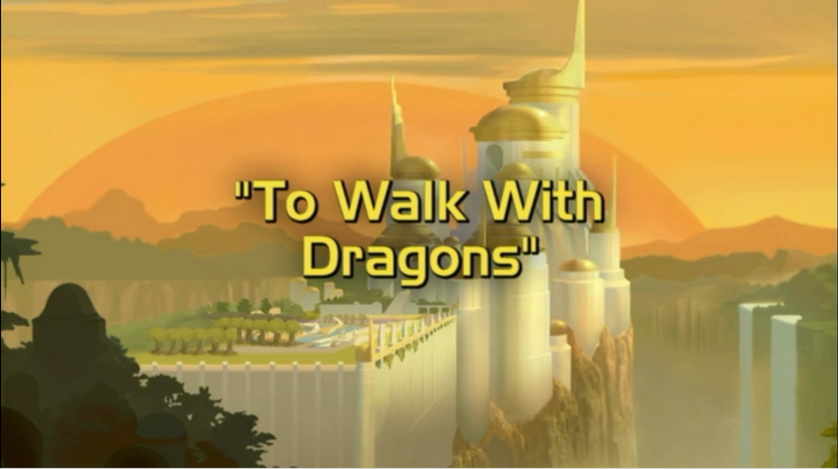 To Walk With Dragons