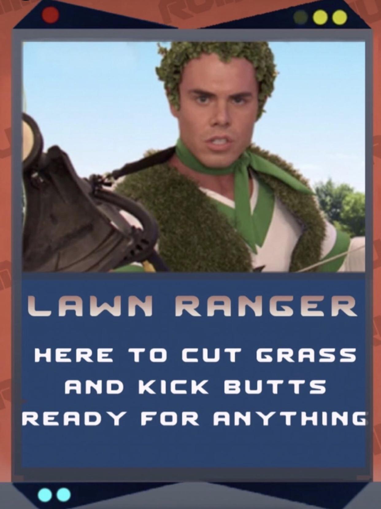 Lawn Ranger