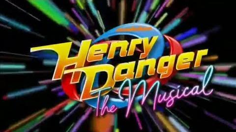 Henry Danger: The Musical/Video Gallery