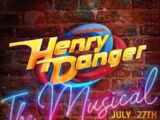 Henry Danger: The Musical
