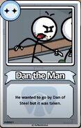 Dan the Man Bio