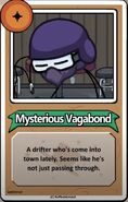 Mysterious Vagabond Bio