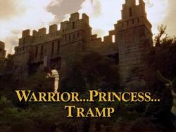 Warrior... Princess... Tramp TITLE.jpg
