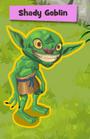 Shady Goblin