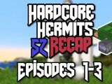 Hermitcraft Recap's Hardcore Hermits Season 2: Episode 1-3