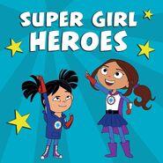 Super Girl Heroes Promo