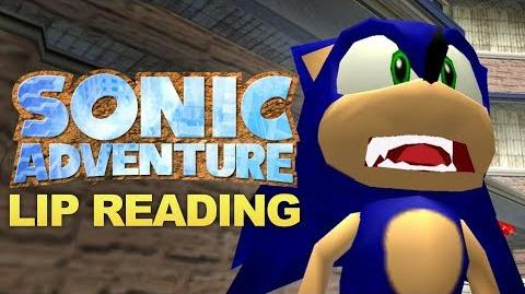 Sonic Adventure Lip Reading!