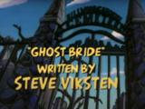 Ghost Bride (episode)
