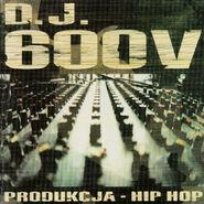 DJ600VProdukcjaHipHop1998