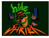 Hide and Shriek Wiki