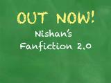 Nishan's Fanfiction 2.0