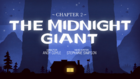 Ch2 the-midnight-giant titlecard.png