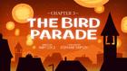 Ch3 the-bird-parade titlecard.png
