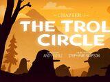 Capítulo 1: El círculo de trolls