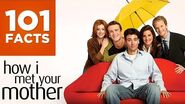 101 Facts About How I Met Your Mother