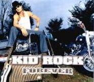 Forever Kid Rock