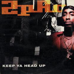 Keep Ya Head Up.jpg